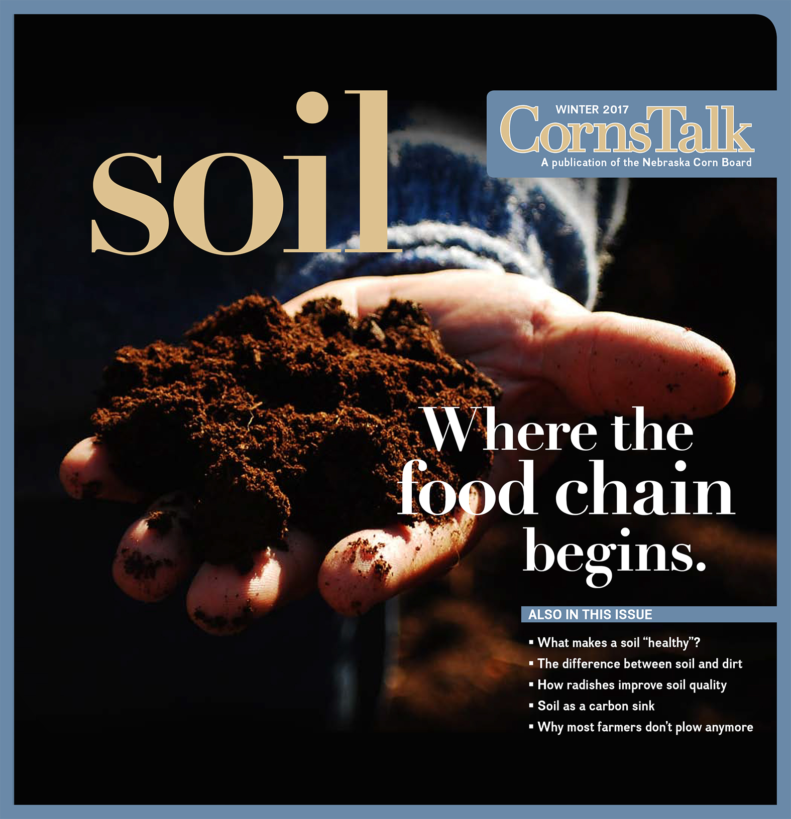 Soil: Where the food chain begins – Winter 2017